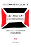 Tonino Benacquista - Un contrat - Western psychanalytique en deux actes et un épilogue.