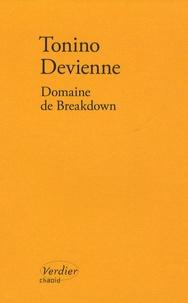Tonino Devienne - Domaine de Breakdown.