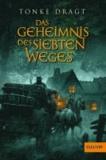 Tonke Dragt - Das Geheimnis des siebten Weges - Abenteuer-Roman.