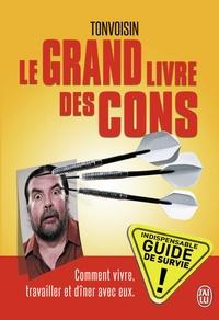 Tonvoisin - Le grand livre des cons.
