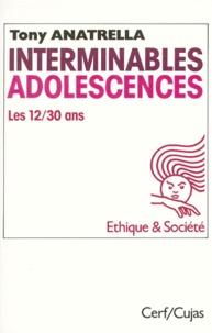INTERMINABLES ADOLESCENCES. Les 12-30 ans, puberté, adolescence, postadolescence, une société adolescentrique, 10 ème édition.pdf