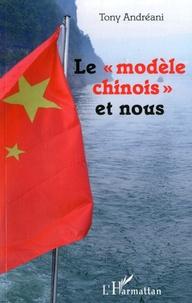 """Tony Andréani - Le """"modèle chinois"""" et nous."""