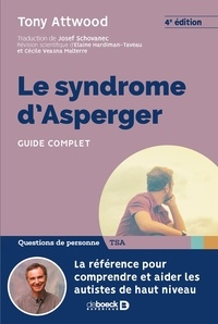 Le syndrome d'Asperger- Guide complet - Tony Attwood pdf epub