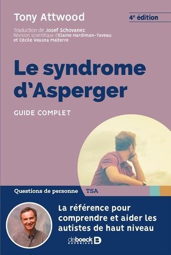 Le syndrome d'Asperger. Guide complet 4e édition
