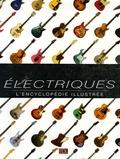 Tony Bacon - Guitares électriques - L'encyclopédie illustrée.