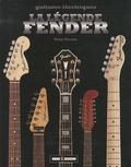 Tony Bacon - La légende Fender - Guitares électriques.