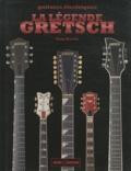 Tony Bacon - La légende Gretsch.