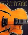 Tony Bacon - Le grand livre de la guitare.