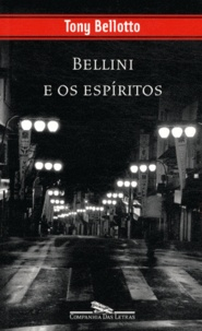 Tony Bellotto - Bellini e os espiritos.