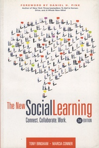 Tony Bingham et Marcia Conner - The New Social Learning - Connect, Collaborate, Work.