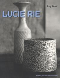 Tony Birks - Lucie Rie.