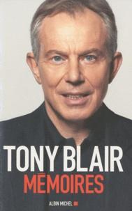 Tony Blair - Mémoires.