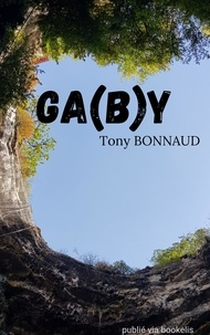 Tony Bonnaud - Ga(b)y.