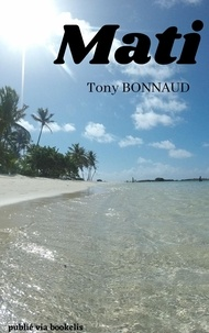 Tony Bonnaud - MATI.