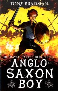 Tony Bradman - Anglo-Saxon Boy.