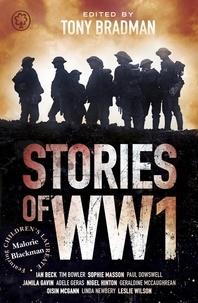 Tony Bradman - Stories of World War One.