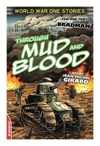 Tony Bradman - Through Mud and Blood.