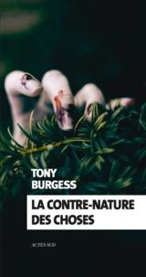 Tony Burgess - La contre-nature des choses.