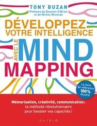 Tony Buzan - Développez votre intelligence avec le mind mapping.
