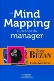 Tony Buzan - Le Mind Mapping au service du manager.