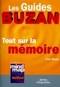 Tony Buzan - Tout sur la mémoire.