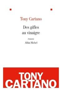 Tony Cartano - Des gifles au vinaigre.