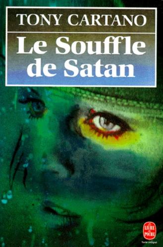 Tony Cartano - Le souffle de Satan.