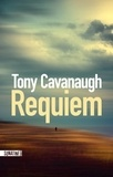 Tony Cavanaugh - Requiem.
