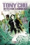 John Layman - Tony Chu Détective Cannibale T06 : Space Cakes.
