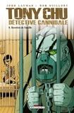 John Layman - Tony Chu, Détective Cannibale T08 - Recettes de famille.