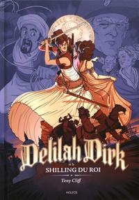 Tony Cliff - Delilah Dirk et le shilling du roi.