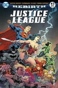 Tony Daniel - Justice League Rebirth 3 - La Terre menacée d'invasion !.