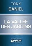 Tony Daniel - La Vallée des jardins.