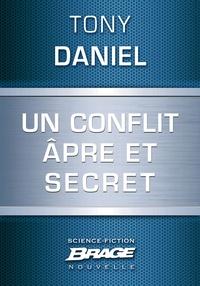 Tony Daniel et Mikael Cabon - Un conflit âpre et secret.