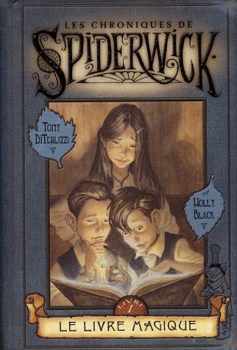 Les Chroniques De Spiderwick Livre