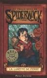 Tony DiTerlizzi et Holly Black - Les Chroniques de Spiderwick Tome 2 : La lunette de Pierre.