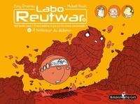 Tony Emeriau et Mickaël Roux - Labo Reutwar Tome 2 : A l'intérieur du dedans !.