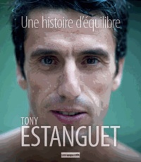 Tony Estanguet - Une histoire d'équilibre. 1 DVD