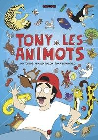 Ana Tortos - Tony et les animots.