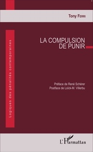 Tony Ferri - La compulsion de punir.