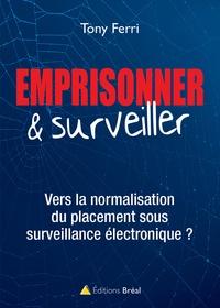 Placement sous surveillance électronique : vers la normalisation du contrôle.pdf