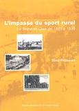 Tony Froissart - L'impasse du sport rural - La Seine-et-Oise de 1880 à 1939.