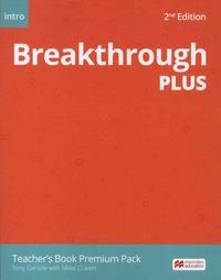 Tony Garside et Miles Craven - Breakthrough Plus - Teacher's Book Premium Pack.