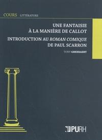 Tony Gheeraert - Une fantaisie à la manière de Callot - Introduction au Roman comique de Paul Scarron.