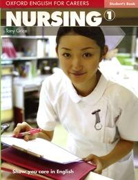 Tony Grice - Nursing 1 - Student's Book.
