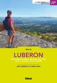 Tony Guarente et Claude Lopez - Dans le Luberon - Pays d'Aigues, Forcalquier, Manosque, pays d'Apt, monts de Vaucluse, Luberon occidental.