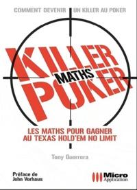 Tony Guerrera - Killer poker - Les maths pour gagner.