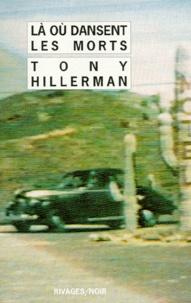 Tony Hillerman - Là où dansent les morts.
