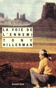 Tony Hillerman - La Voie de l'ennemi.