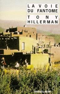 Tony Hillerman - La Voie du fantôme.